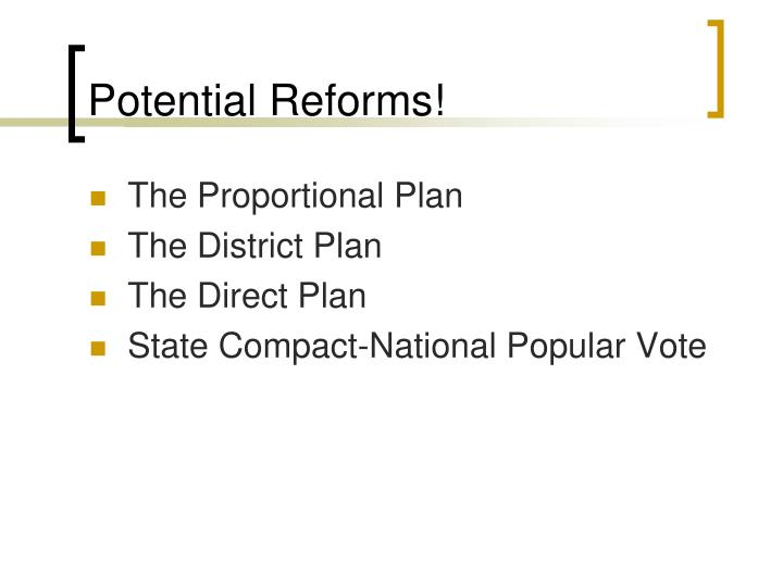 Potential Reforms!