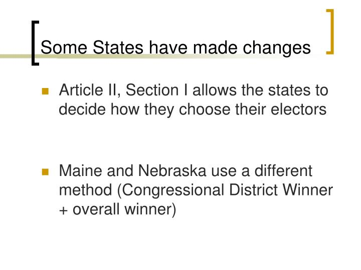 Some States have made changes