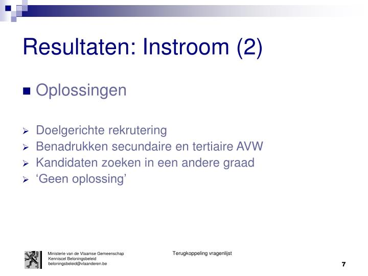 Resultaten: Instroom (2)