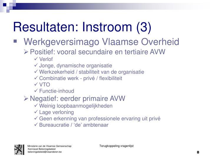 Resultaten: Instroom (3)