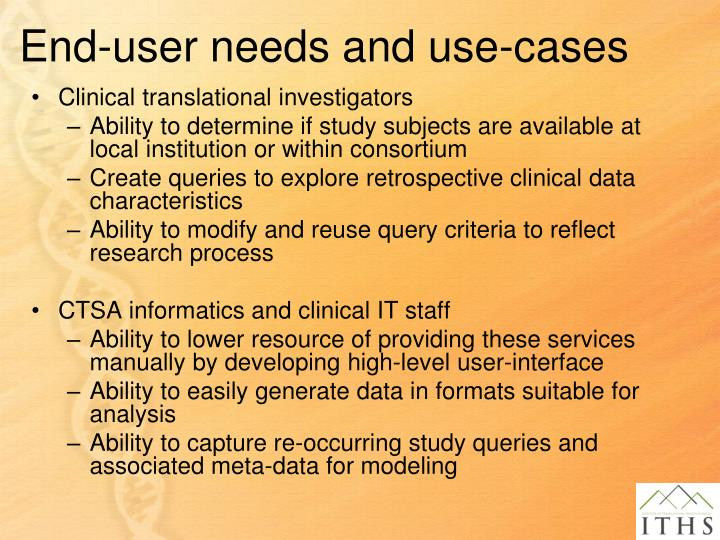End-user needs and use-cases