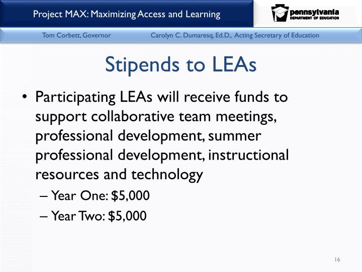 Stipends to LEAs