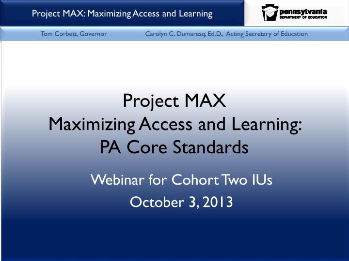 Webinar for cohort two ius october 3 2013
