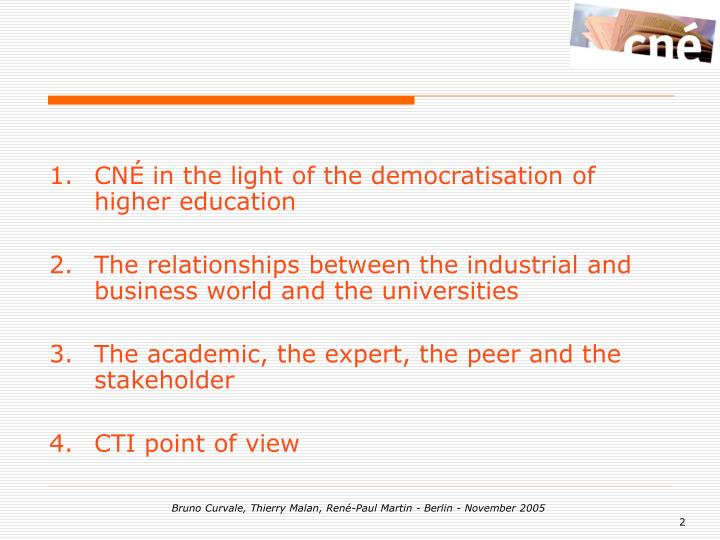 CNÉ in the light of the democratisation of higher education