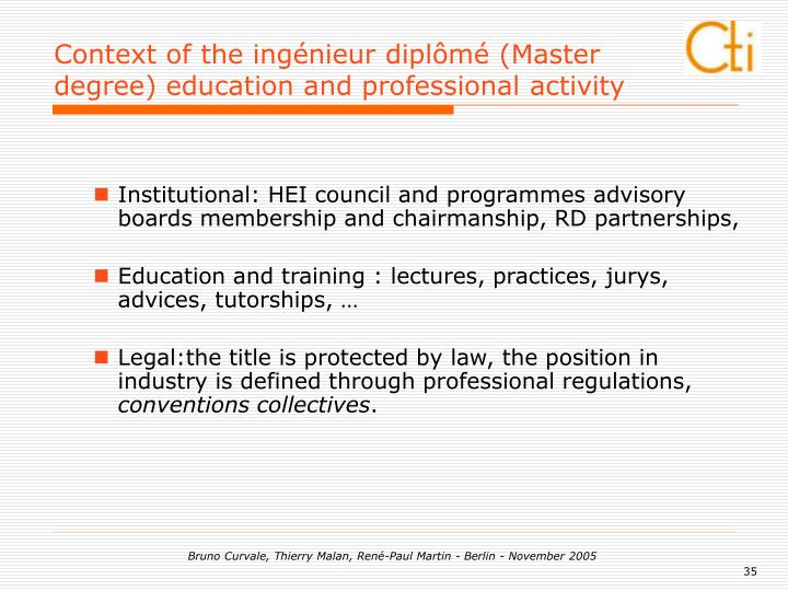 Context of the ingénieur diplômé (Master degree) education and professional activity