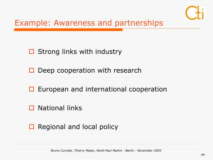 Example: Awareness and partnerships