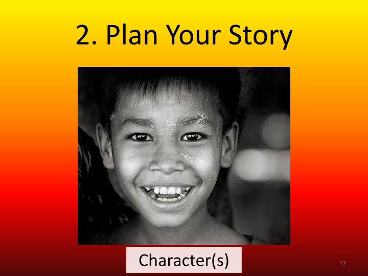 2. Plan Your Story