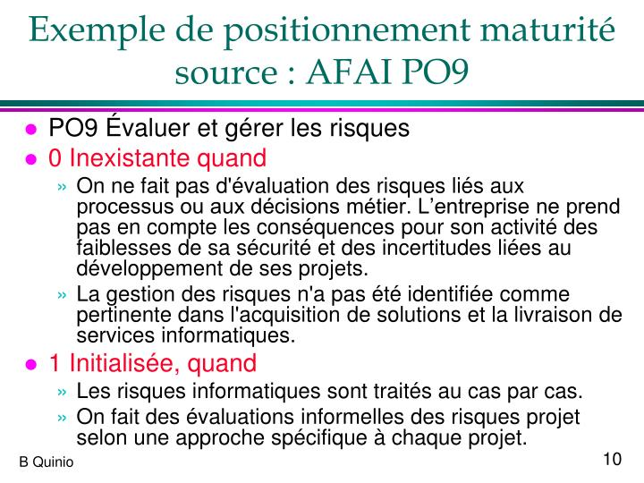Exemple de positionnement maturité