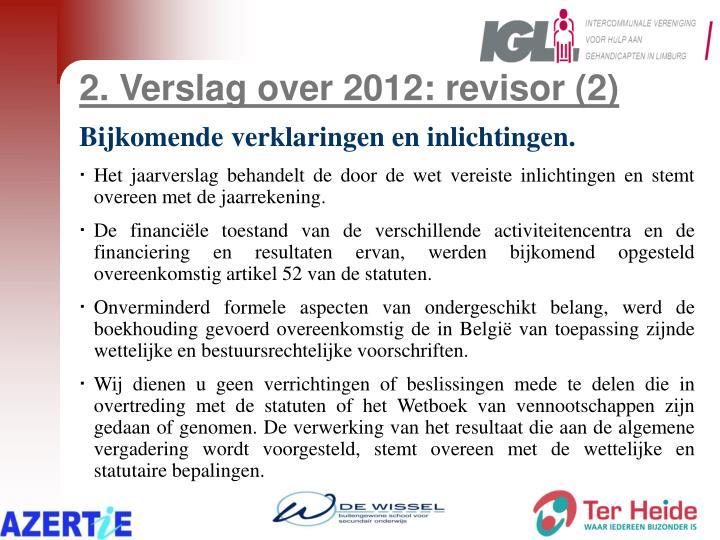 2. Verslag over 2012: revisor (2)