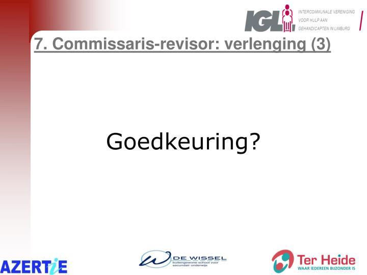 7. Commissaris-revisor: verlenging (3)
