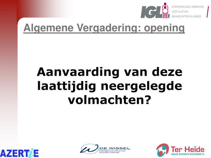 Algemene Vergadering: opening