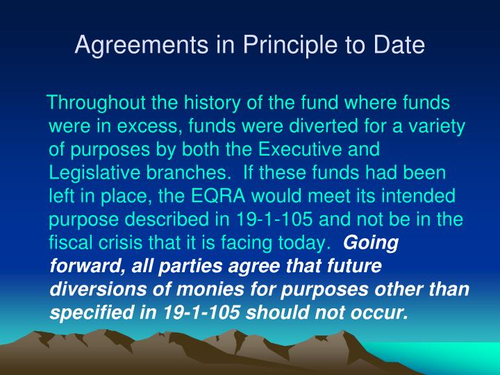 Agreements in Principle to Date