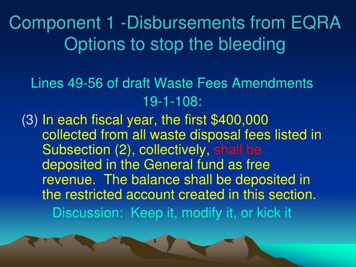 Component 1 -Disbursements from EQRA