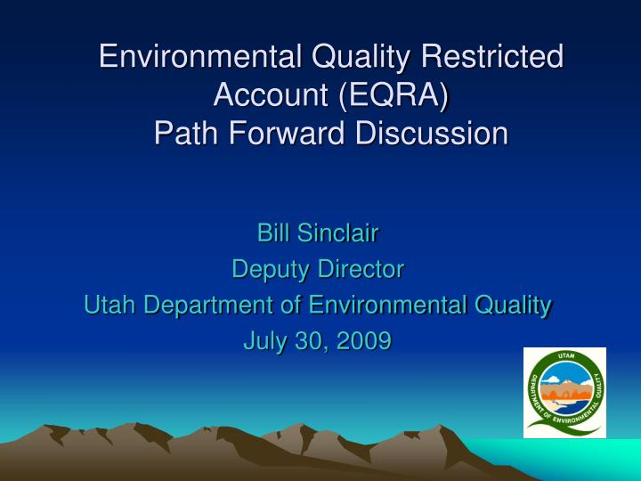 Environmental quality restricted account eqra path forward discussion