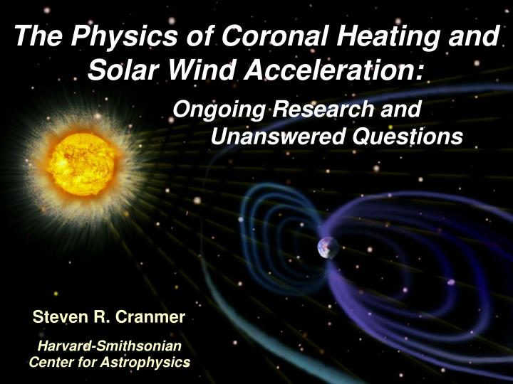 The physics of coronal heating and solar wind acceleration