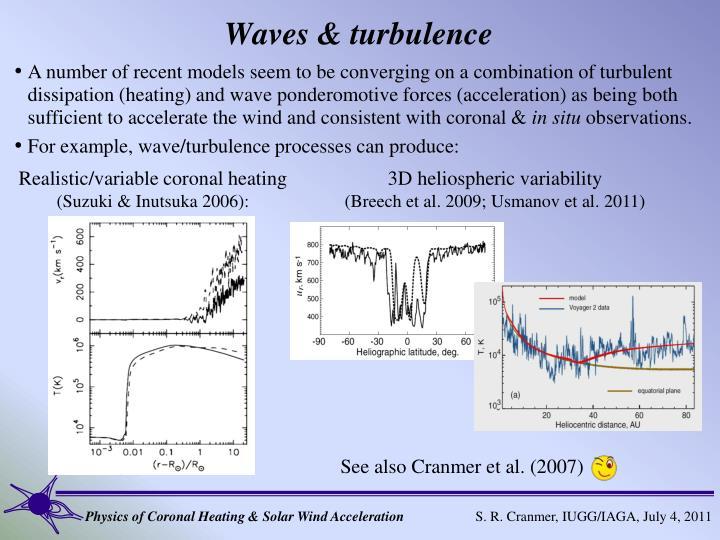 Waves & turbulence