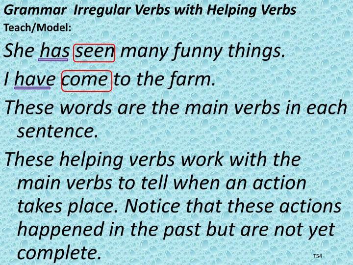 Grammar  Irregular Verbs with Helping Verbs
