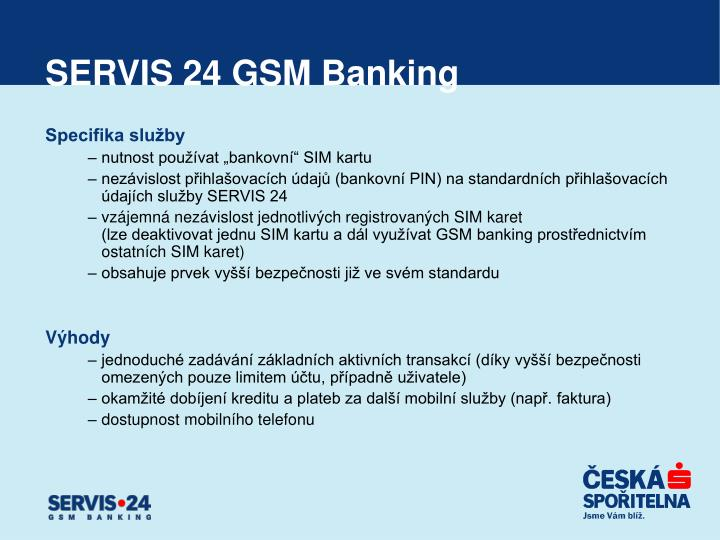 SERVIS 24 GSM Banking