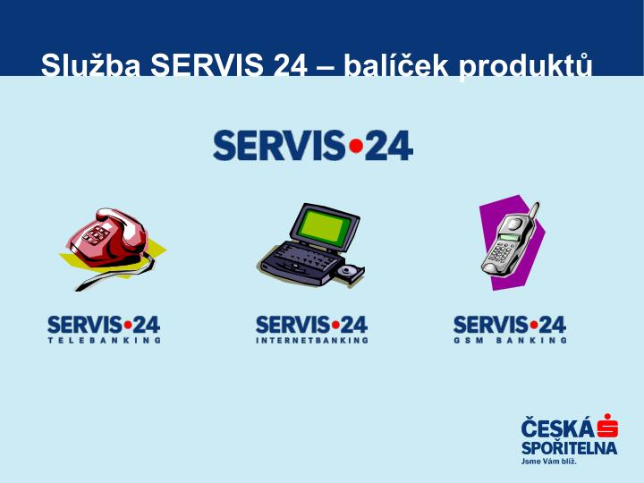 Služba SERVIS 24 – balíček produktů