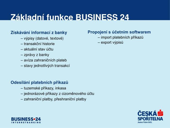 Základní funkce BUSINESS 24