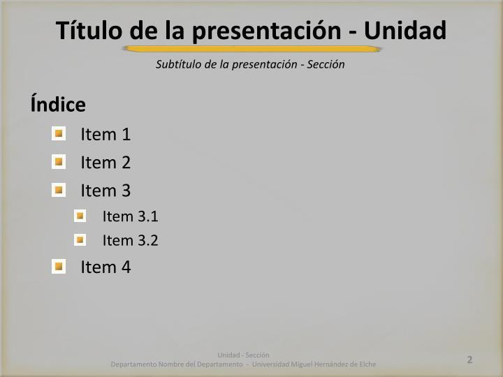 Título de la presentación - Unidad
