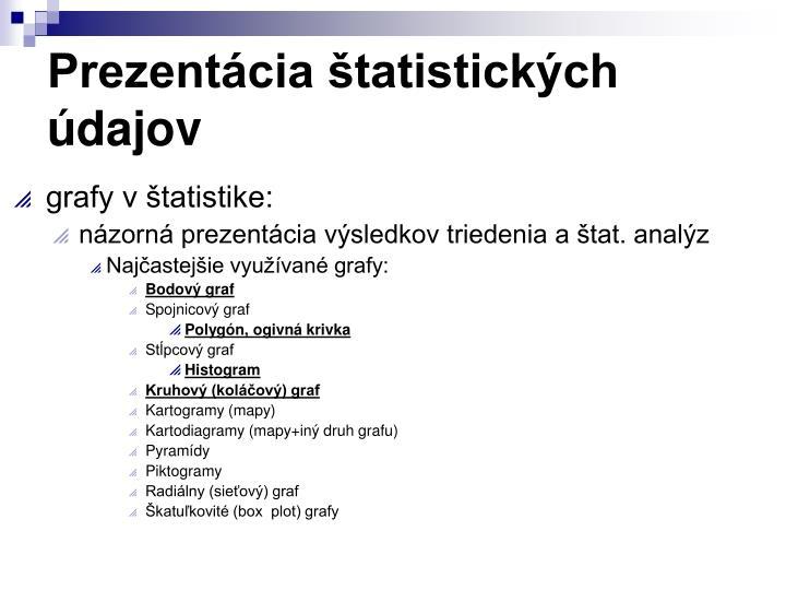 Prezentácia štatistických údajov