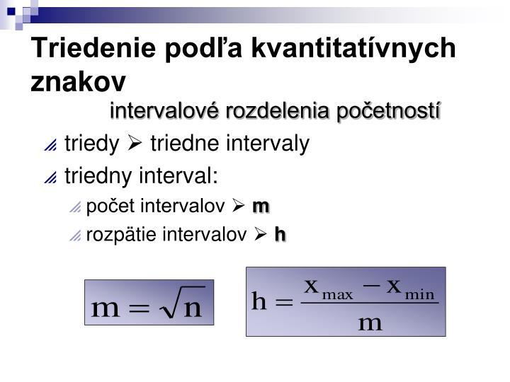 Triedenie podľa kvantitatívnych znakov