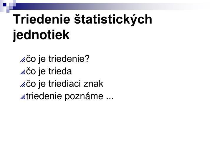 Triedenie štatistických jednotiek