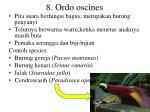 8 ordo oscines