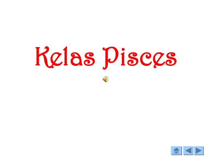 Kelas Pisces