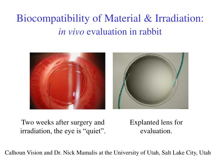 Biocompatibility of Material & Irradiation: