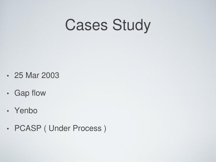 Cases Study