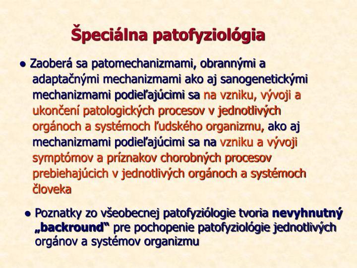 Špeciálna patofyziológia