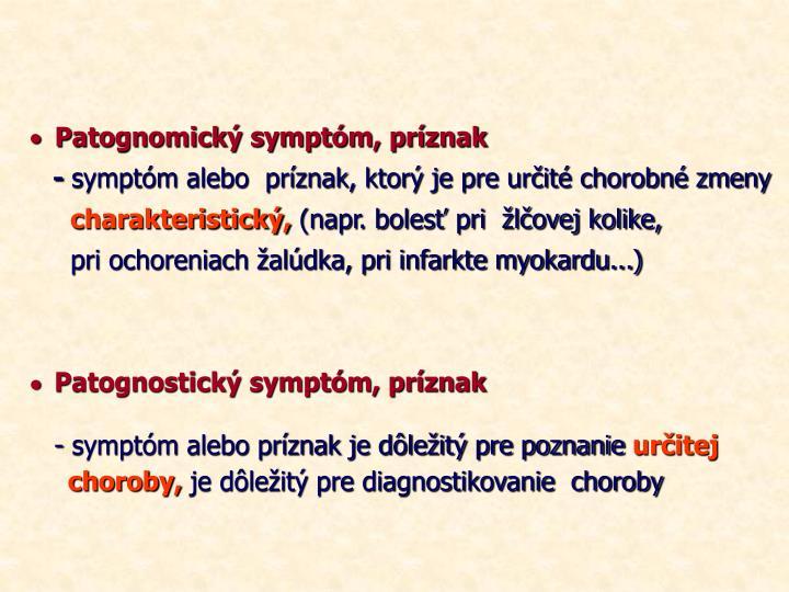 Patognomický symptóm, príznak