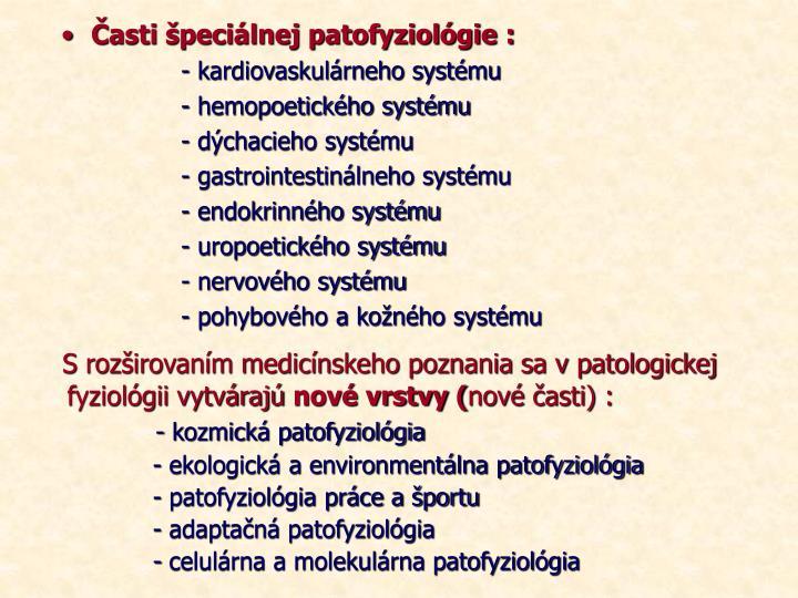 Časti špeciálnej patofyziológie :