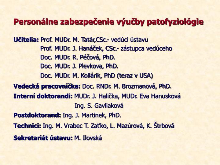 Personálne zabezpečenie výučby patofyziológie