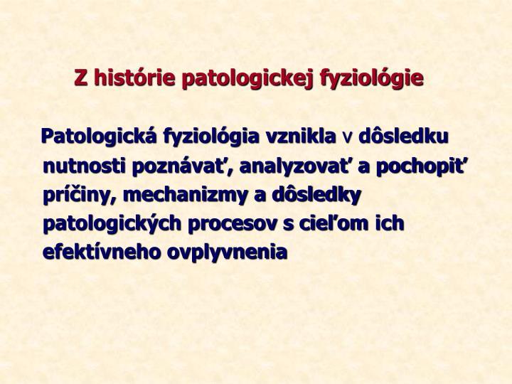 Z histórie patologickej fyziológie