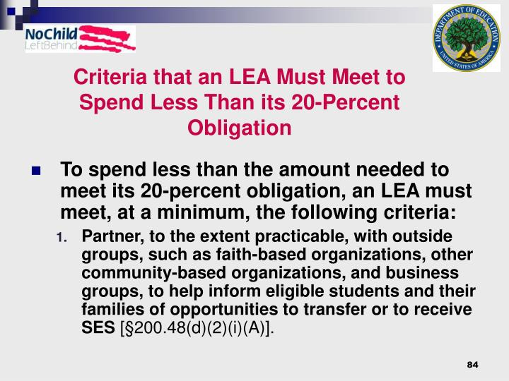 Criteria that an LEA Must Meet to Spend Less Than its 20-Percent Obligation