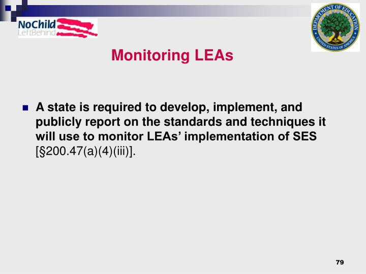 Monitoring LEAs