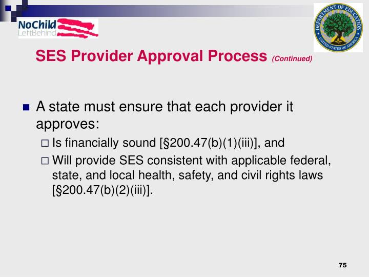 SES Provider Approval Process