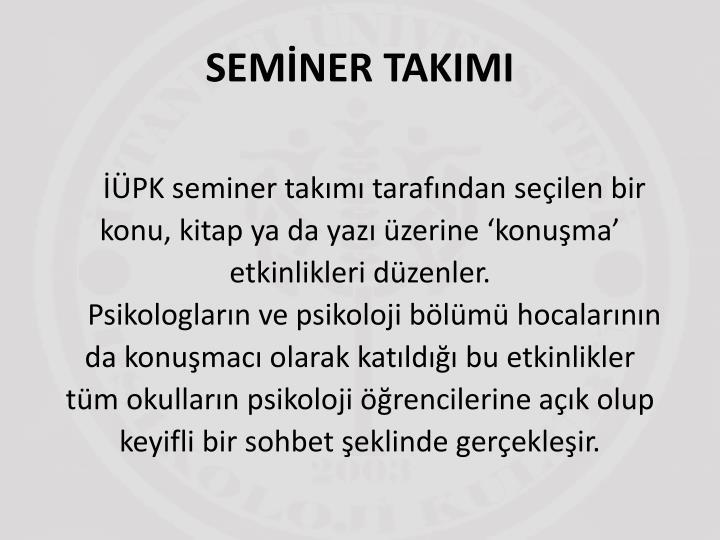 SEMİNER TAKIMI