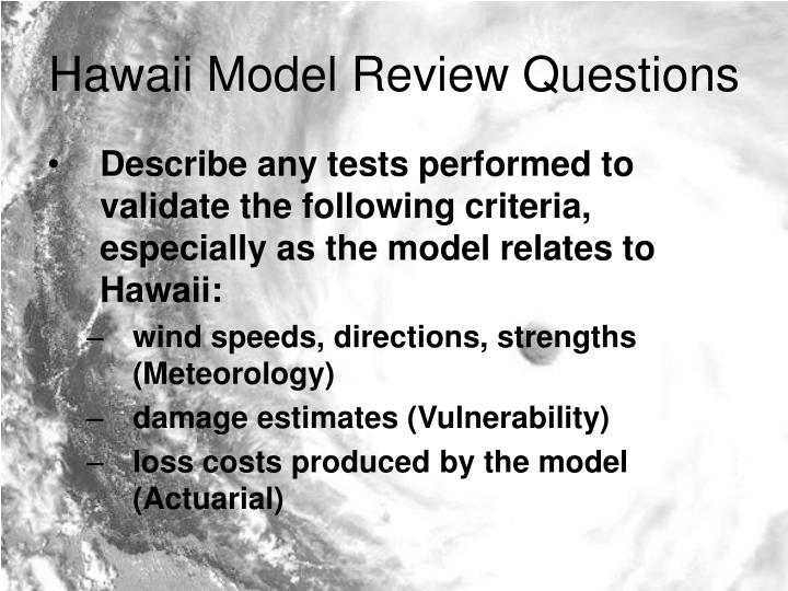 Hawaii Model Review Questions