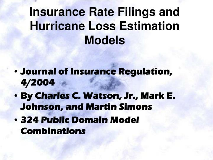 Insurance Rate Filings and Hurricane Loss Estimation Models