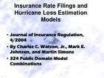 insurance rate filings and hurricane loss estimation models