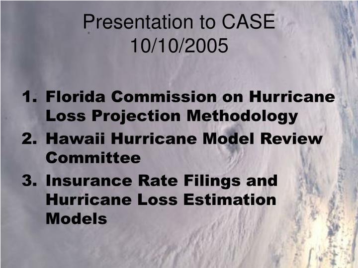 Presentation to CASE