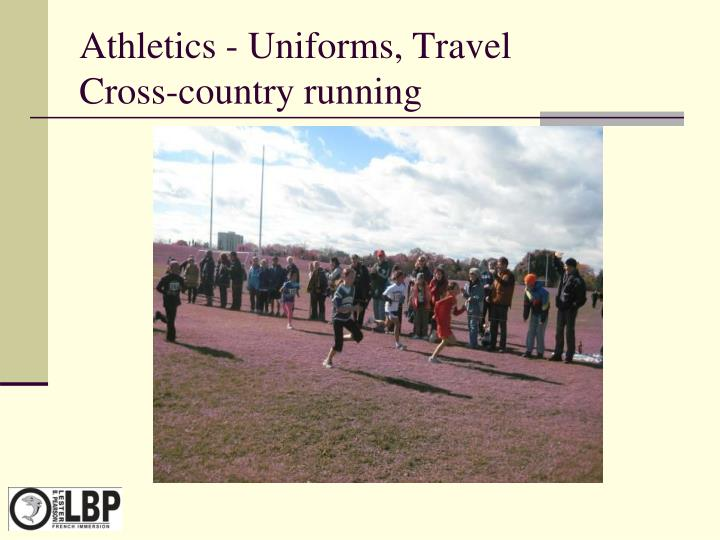 Athletics - Uniforms, Travel