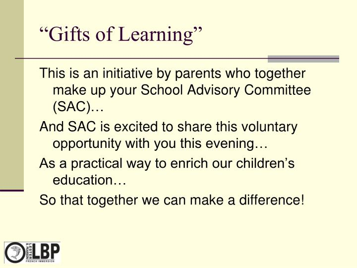 Gifts of learning