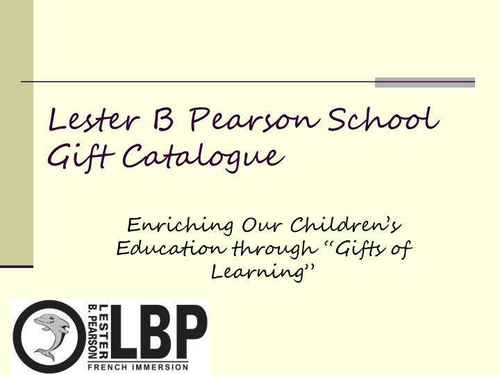 Lester B Pearson School