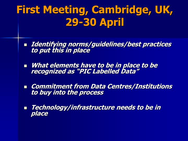 First Meeting, Cambridge, UK, 29-30 April