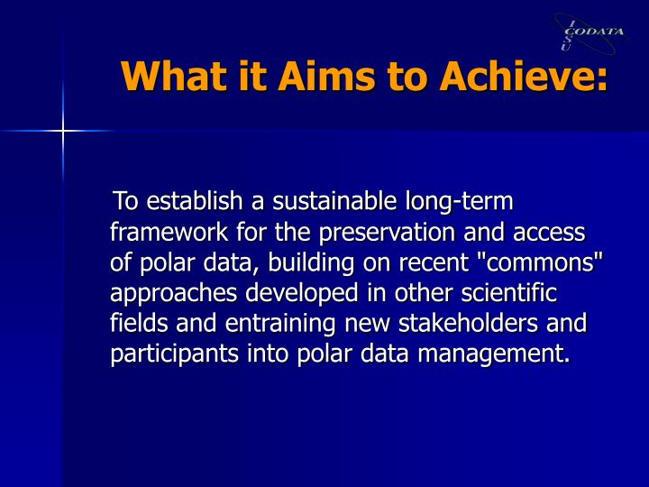What it Aims to Achieve: